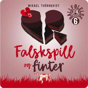 Falskspill og finter (lydbok) av Mikael Thörn