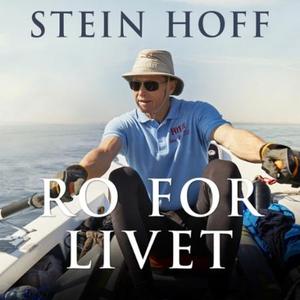 Ro for livet (lydbok) av Stein Hoff