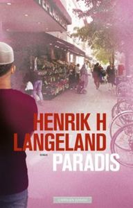 Paradis (ebok) av Henrik H. Langeland