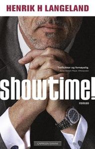 Showtime! (ebok) av Henrik Langeland, Henrik
