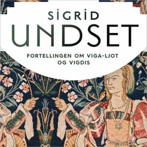 Fortellingen om Viga-Ljot og Vigdis (lydbok)