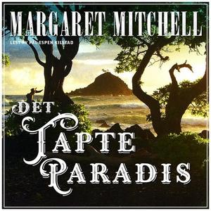 Det tapte paradis (lydbok) av Margaret Mitche