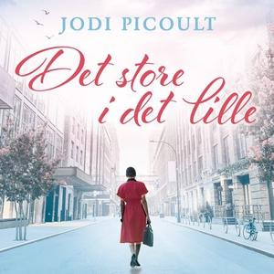 Det store i det lille (lydbok) av Jodi Picoul
