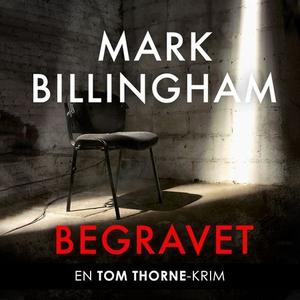 Begravet (lydbok) av Mark Billingham