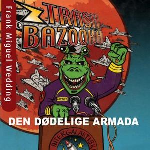 Trash bazooka 2 (lydbok) av Jon Ewo