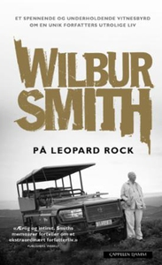 På Leopard Rock (ebok) av Wilbur Smith