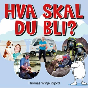 Hva skal du bli? (lydbok) av Thomas Winje Øij