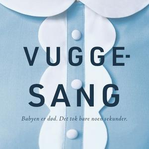 Vuggesang (lydbok) av Leïla Slimani