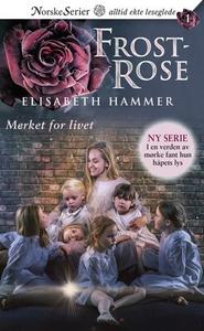 Merket for livet (ebok) av Elisabeth Hammer