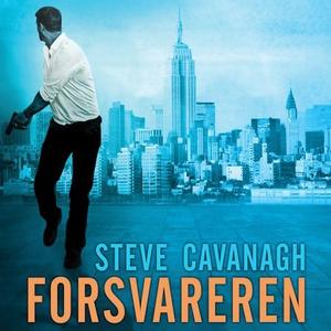 Forsvareren (lydbok) av Steve Cavanagh
