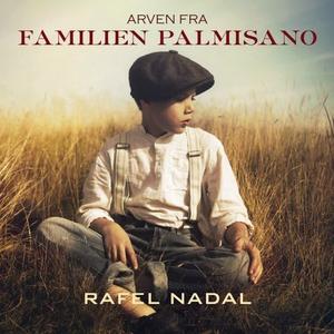 Arven fra familien Palmisano (lydbok) av Rafe