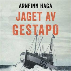 Jaget av Gestapo (lydbok) av Arnfinn Haga