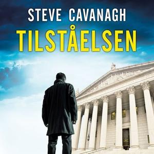 Tilståelsen (lydbok) av Steve Cavanagh