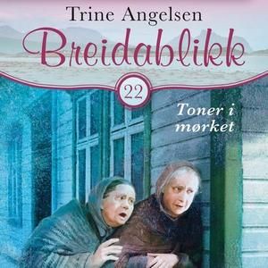 Toner i mørket (lydbok) av Trine Angelsen