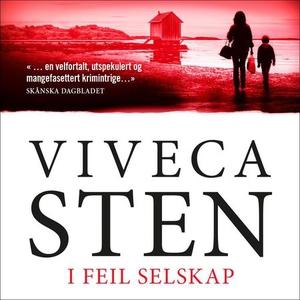 I feil selskap (lydbok) av Viveca Sten