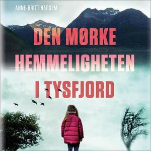 Den mørke hemmeligheten i Tysfjord (lydbok) a