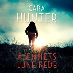 Hjemmets lune rede (lydbok) av Cara Hunter