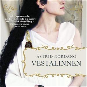 Vestalinnen (lydbok) av Astrid Nordang