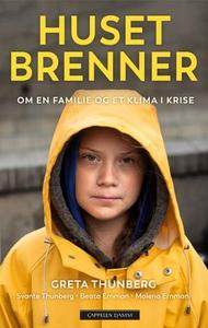 Huset brenner (ebok) av Beata Ernman, Malena