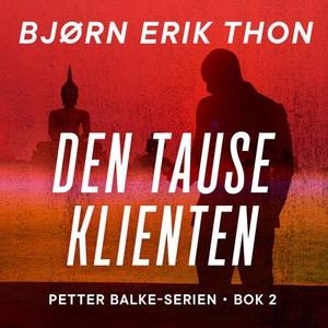 Den tause klienten (lydbok) av Bjørn Erik Tho