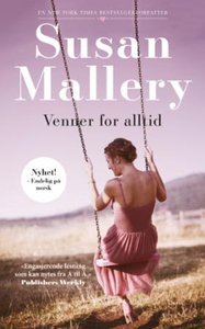 Venner for alltid (ebok) av Susan Mallery