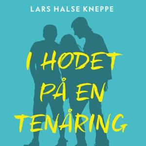 I hodet på en tenåring (lydbok) av Lars Halse