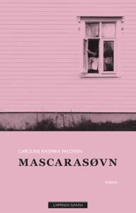 Mascarasøvn (ebok) av Caroline Kaspara Palone