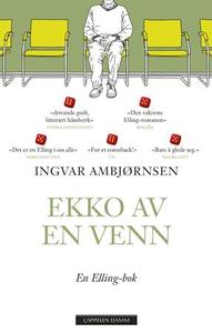 Ekko av en venn (ebok) av Ingvar Ambjørnsen