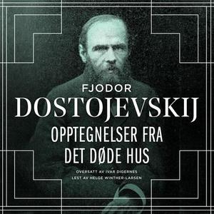 Opptegnelser fra det døde hus (lydbok) av Fjo