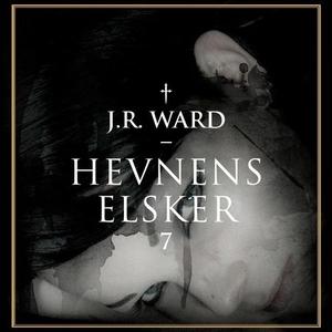 Hevnens elsker (lydbok) av J.R. Ward