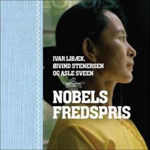 Nobels fredspris (lydbok) av Ivar Libæk, Øivi