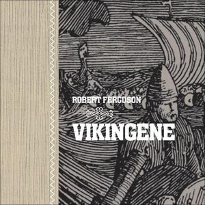 Vikingene (lydbok) av Robert Ferguson