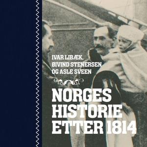Norges historie etter 1814 (lydbok) av Ivar L
