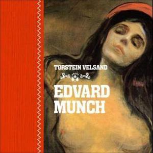 Edvard Munch (lydbok) av Torstein Velsand