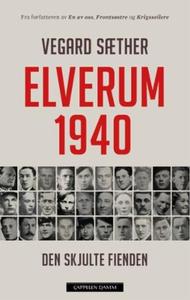 Elverum 1940 (ebok) av Vegard Sæther