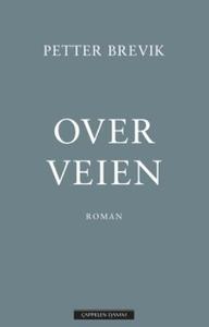Over veien (ebok) av Petter Brevik