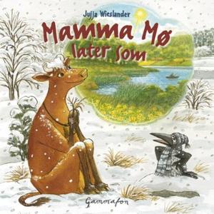 Mamma Mø later som (lydbok) av Jujja Wiesland
