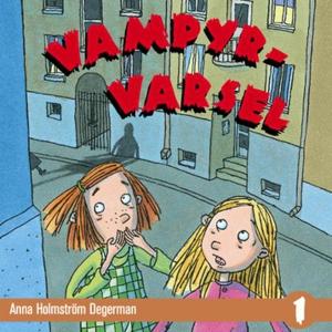 Vampyrvarsel (lydbok) av Anna Holmström Deger