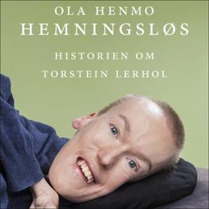 Hemningsløs (lydbok) av Ola Henmo, Torstein L