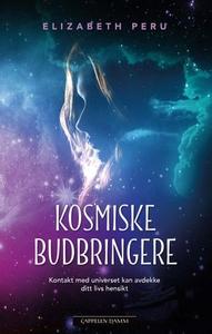 Kosmiske budbringere (ebok) av Elizabeth Peru