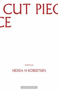 Cut piece (ebok) av Hedda H. Robertsen