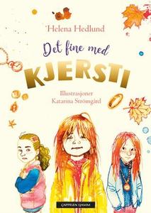 Det fine med Kjersti (ebok) av Helena Hedlund