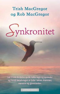 Synkronitet (ebok) av Trish MacGregor, Rob Ma