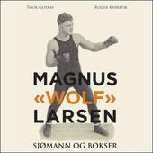 "Magnus ""Wolf"" Larsen"