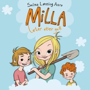 Milla leter etter gull (lydbok) av Selma Lønn
