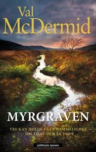 Myrgraven (ebok) av Val McDermid