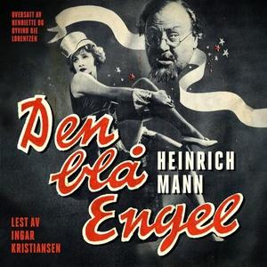 Den blå engel (lydbok) av Heinrich Mann
