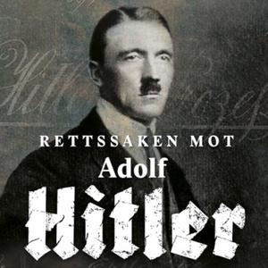 Rettssaken mot Adolf Hitler (lydbok) av David