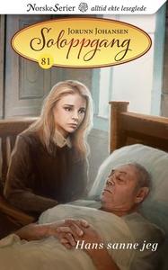 Hans sanne jeg (ebok) av Jorunn Johansen