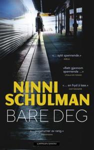 Bare deg (ebok) av Ninni Schulman